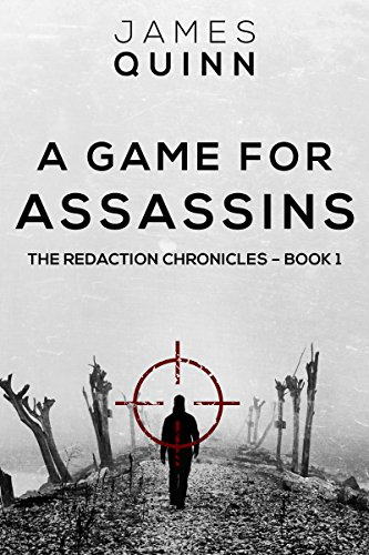 A Game for Assassins: A Cold War Espionage Thriller (The Redaction Chronicles Book 1) by [James Quinn, D.S. Williams]