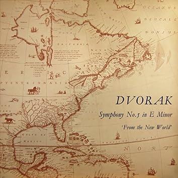 Dvorak: Symphony No. 5 in E Minor