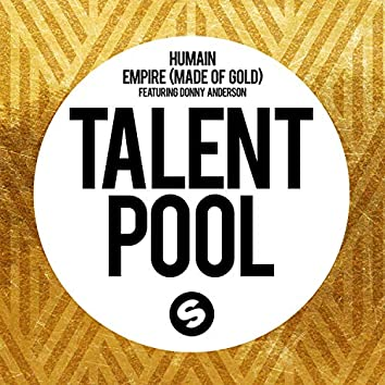 Empire (Made Of Gold) [feat. Donny Anderson]