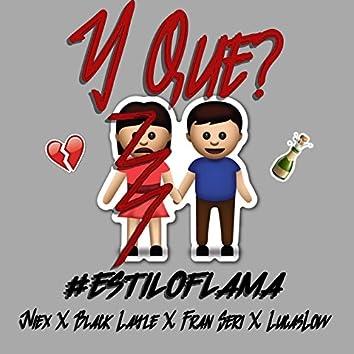 Y Que? (feat. Niex, Black Layze, Fran Seri, Lucaslow)