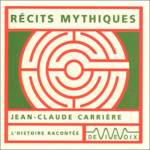 Couverture de Récits mythiques