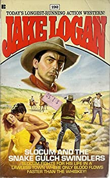 The Snake Gulch Swindlers - Book #192 of the Slocum