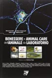 Benessere animale e animal care dell'animale da laboratorio