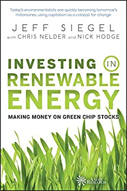 Investing in Renewable Energy: Making Money on Green Chip Stocks (Angel Series Book 1)