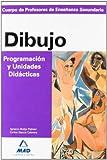 Cuerpo de profesores de enseñanza secundaria. Dibujo. Programación y unidades didácticas (Profesores Eso - Fp 2012) - 9788466580731