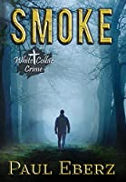 Smoke: A White Collar Crime