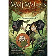 WolfWalkers: The Graphic Novel