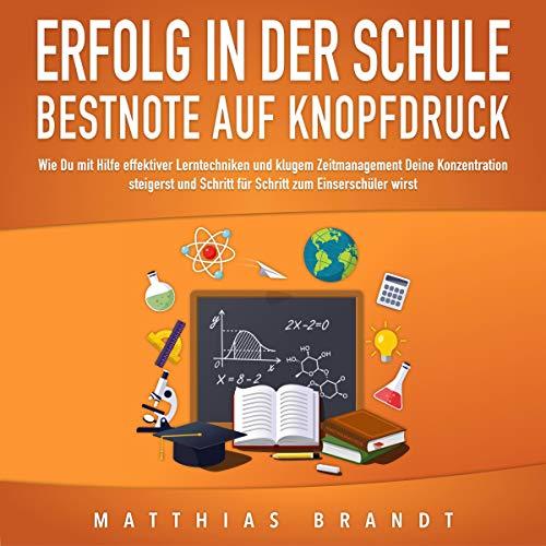 Erfolg in der Schule - Bestnote auf Knopfdruck Titelbild