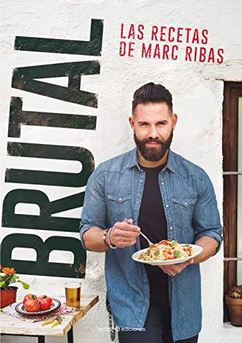 Brutal. Las recetas de Marc Ribas: 4 (Sensaciones)