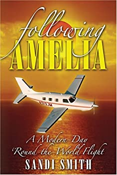 Paperback Following Amelia: A Modern-Day Round-the-World Flight Book
