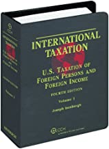 International Taxation: U.S. Taxation of Foreign Persons and Foreign Income Four Volume Set (Fourth Edition)