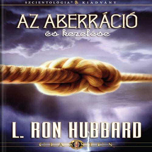 Az Aberráció És Kezelése [Aberration and the Handling Of, Hungarian Edition] cover art