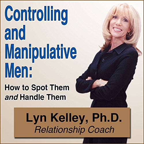Controlling and Manipulative Men audiobook cover art