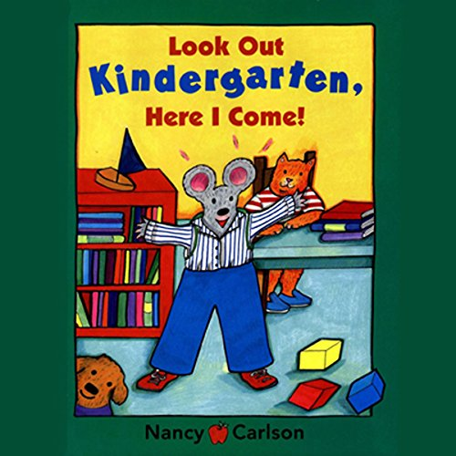 Look Out Kindergarten, Here I Come! audiobook cover art