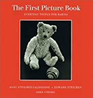 The First Picture Book: Everyday Things for Babies 1881270521 Book Cover