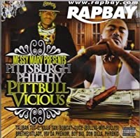 Messy Marv Presents: Pittsburgh Philthy - Pittbull Vicious by Pittsburgh Philthy (2011-05-03)