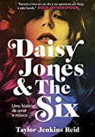 eBook Daisy Jones and The Six: Uma história de amor e música