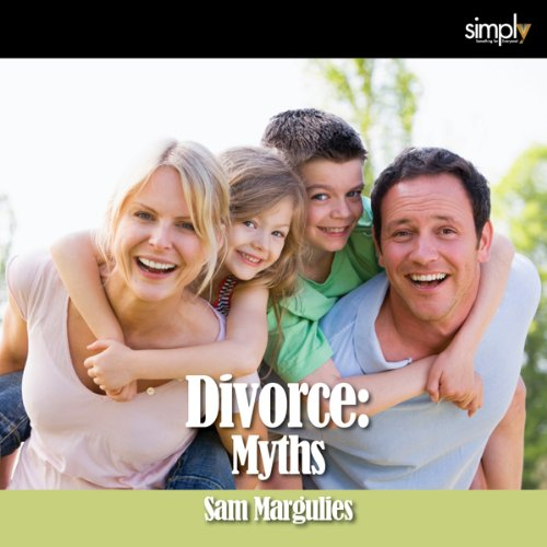 Divorce: 6 Myths of Divorce & How to Fix Them! audiobook cover art