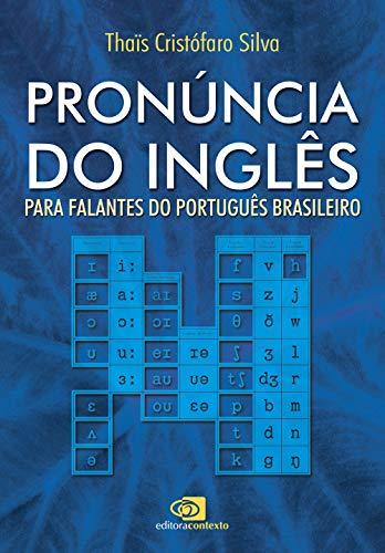 Pronúncia do inglês - para falantes do português brasileiro