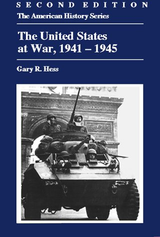 The United States at War, 1941-1945 (The American History Series)