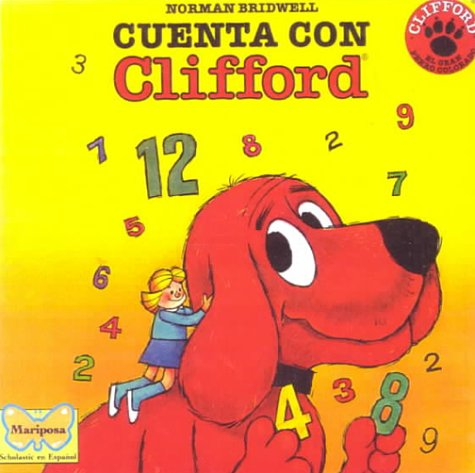 Cuenta Con Clifford / Count on Clifford (Clifford the Big Red Dog (Spanish Hardcover)) (Spanish Edition)
