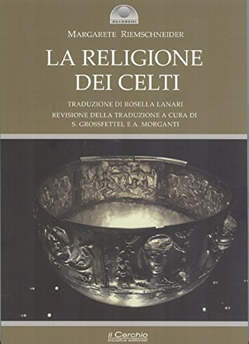 La religione dei celti. Una concezione del mondo