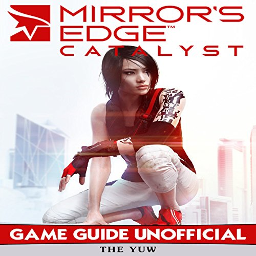 Mirrors Edge Catalyst audiobook cover art