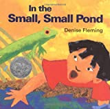 In the Small, Small Pond (Caldecott Honor Book)