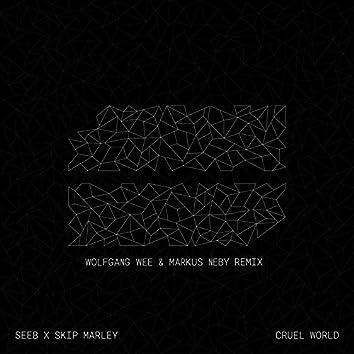 Cruel World (Wolfgang Wee & Markus Neby Remix)