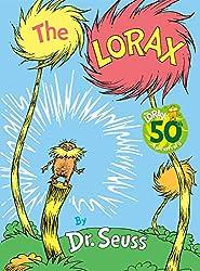The Lorax (Classic Seuss): Dr. Seuss