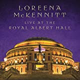 Live at the Royal Albert Hall von Loreena McKennitt