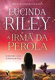 A irmã da pérola: A História de Ceci (As Sete Irmãs Livro 4) (Portuguese Edition)