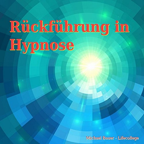 Rückführung in Hypnose Titelbild