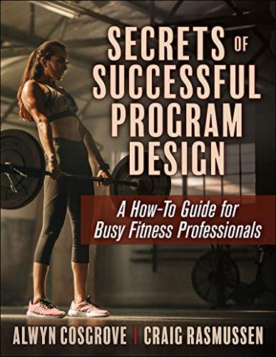 Secrets of Successful Program Design A How To Guide for Busy Fitness Professionals product image