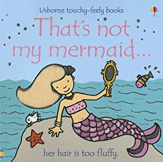 That's Not My Mermaid... (Usborne Touchy-Feely Books)