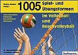 1005 Spiel- und Übungsformen im Volleyball und Beachvolleyball