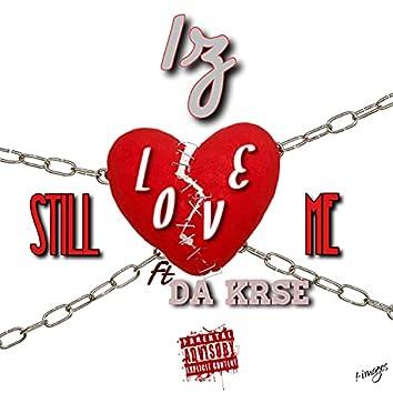 Still Love Me (feat. Da Krse)