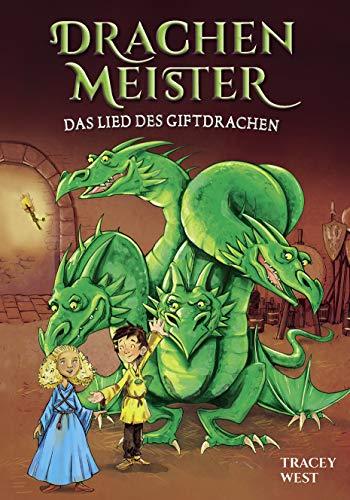 Drachenmeister Band 5 - Das Lied des Giftdrachen: Kinderbücher ab 6-8 Jahre
