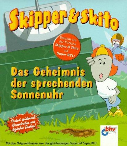 Skipper & Skito - Das Geheimnis der Sonnenuhr