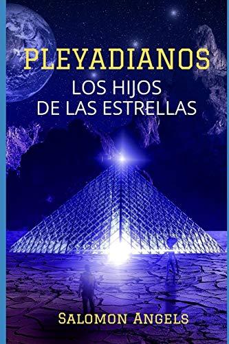PLEYADIANOS: HIJOS DE LAS ESTRELLAS: 2 (Series de luz)