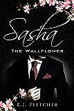 Sasha: The Wallflower (The Wallflower Series Book 1) (English Edition)