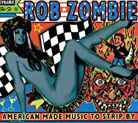 Zombie,Rob - American Made Music to Strip By (2lp) [Vinyl LP] (2 LP)