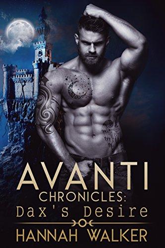 Dax's Desire (Avanti Chronicles Book 5) (English Edition)