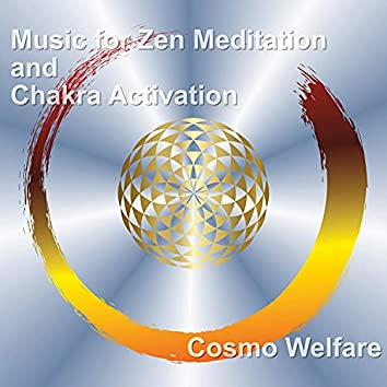 Music for Zen Meditation and Chakra Activation