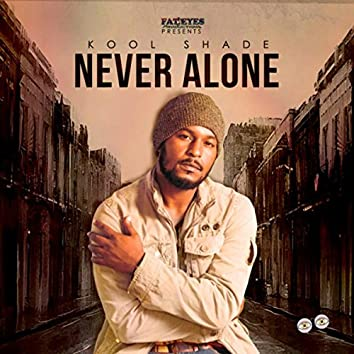 Never Alone - EP