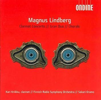 Magnus Lindberg: Clarinet Concerto, Gran duo & Chorale