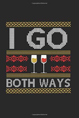 I Go Both Ways: Blanko A5 Notizbuch oder Heft für Schüler, Studenten und Erwachsene (Logos und Designs, Band 1954)