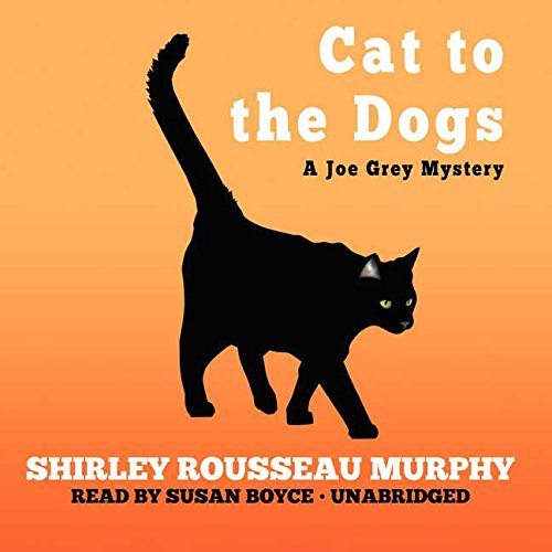 Download Cat to the Dogs (Joe Grey) 0792794133