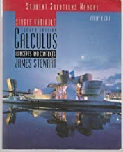 Student Solutions Manual for Stewart's Single Variable Calculus: Concepts and Contexts (with CD), 2nd 2nd edition by Cole, Jeffery A. (2001) Paperback