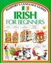 Irish for Beginners with Book (Passport's Language Guides): Angela Wilkes